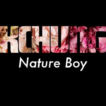 Nature Boy: The Podcast