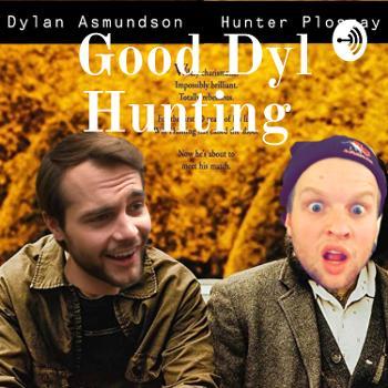 Good Dyl Hunting