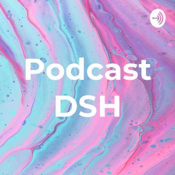 Podcast DSH
