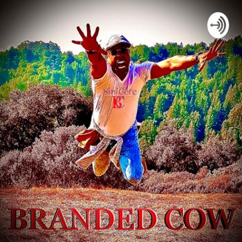 THE BRANDED COW SHOW OAKLAND