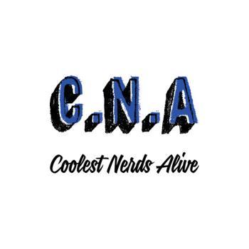 Coolest Nerds Alive C.N.A