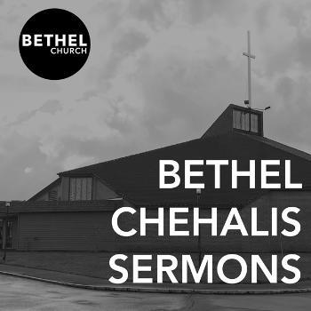 Bethel Chehalis Sermons